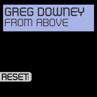 Greg Downey - From Above