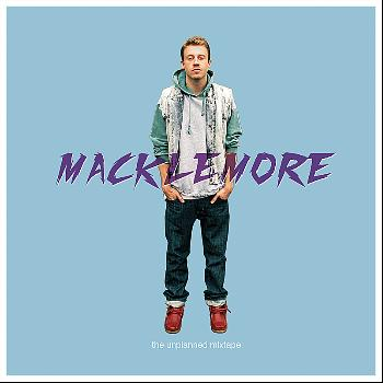 Macklemore - The Unplanned Mixtape