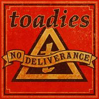 Toadies - No Deliverance (Single Version)