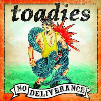 Toadies - No Deliverance