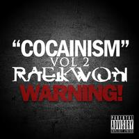 Raekwon - Cocainism Vol 2