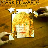 Mark Edwards - A Lesson Learnt is a Lesson Lost - Single