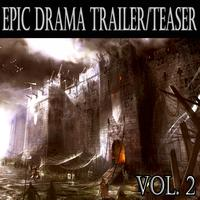 Various Artists - Epic Drama Trailer Teaser, Vol. 2
