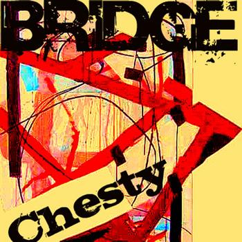 Bridge - Chesty - EP (Explicit)