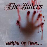 The Haters - Beware of them (Explicit)
