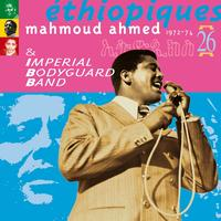 Mahmoud Ahmed - Ethiopiques, Vol. 26: Mahmoud Ahmed 1972-1974