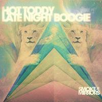 Hot Toddy - Late Night Boogie