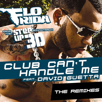 Flo Rida - Club Can't Handle Me (feat. David Guetta)