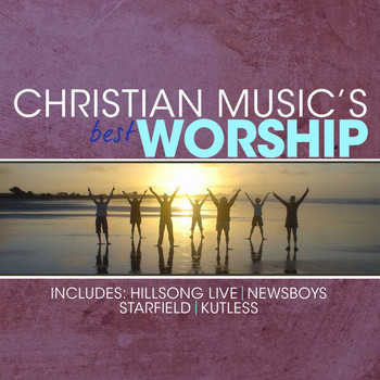 Various Artists - Christian Music's Best - Worship