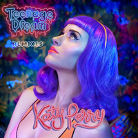Katy Perry - Teenage Dream - Remix EP