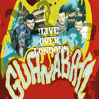 Guana Batz - Live Over London