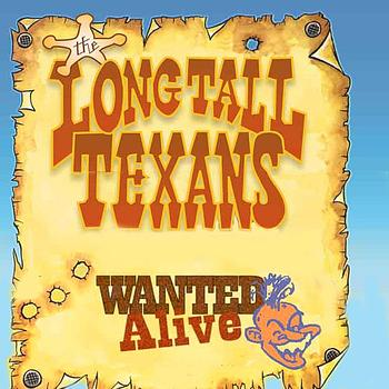Long Tall Texans - Wanted Alive