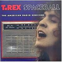 Marc Bolan - Spaceball: The American Radio Sessions