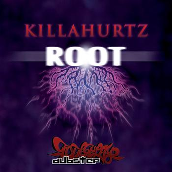 Killahurtz - Root