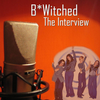 B*Witched - The Interview