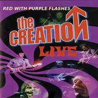 The Creation - Red With Purple Flashes - The Creation Live