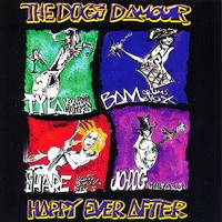 The Dogs D'Amour - Happy Ever After