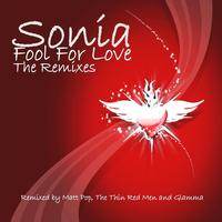 Sonia - Fool for Love The Remixes
