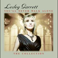 Lesley Garrett - You'll Never Walk Alone: The Collection