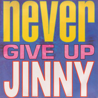 Jinny - Never Give Up