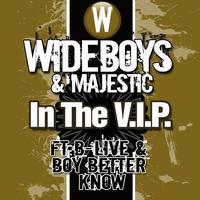 Wideboys - In The VIP