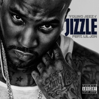Young Jeezy - Jizzle (Explicit Version)