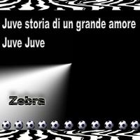 Zebra - Juve Anthem