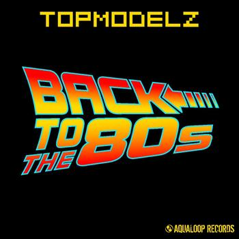 Topmodelz - Back to the 80s
