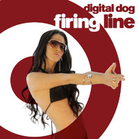 Digital Dog - Firing Line