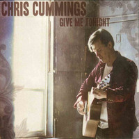Chris Cummings - Give Me Tonight
