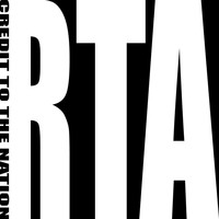 Credit to the Nation - RTA (Explicit)