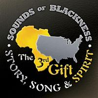 Sounds Of Blackness - The 3rd Gift - Story, Song & Spirit