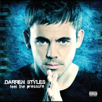 Darren Styles - Feel The Pressure (Standard Digital [Explicit])