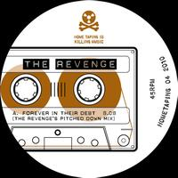 The Revenge - Forever in their Debt Remixes