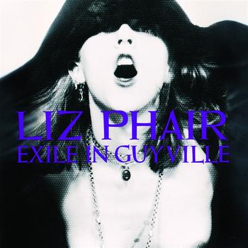 Liz Phair - Exile In Guyville (Explicit) (Explicit Version)