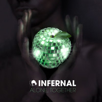 Infernal - Alone, Together
