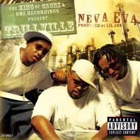 Trillville/Lil' Scrappy - Neva Eva/Head Bussa (U.S. CD Single 16505 [Explicit])