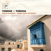 Layali de Tunis - Tunisie - Tunisia: Winds from the Desert - Vents du désert (Air Mail Music Collection)