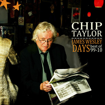 Chip Taylor - James Wesley Days/Best of 99-10