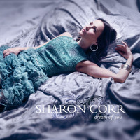 Sharon Corr - Dream Of You