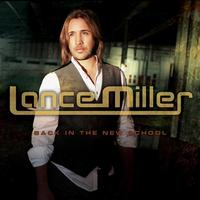 Lance Miller - Back In The New School