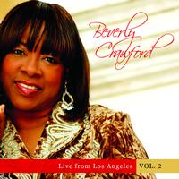 Beverly Crawford - Live from Los Angeles - Vol. 2
