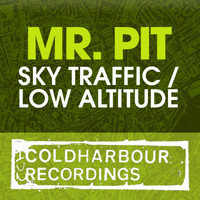 Mr. Pit - Sky Traffic / Low Altitude