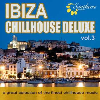 Various Artists - Ibiza Chillhouse Deluxe, Vol. 3