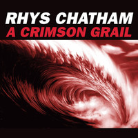 Rhys Chatham - A Crimson Grail (Version for 200 Guitars)
