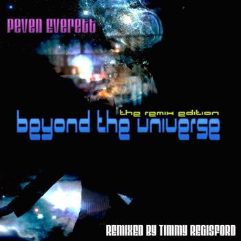 Peven Everett Beyond The Universe The Remix Edition