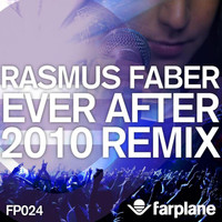 Rasmus Faber - Ever After (2010 Remix)