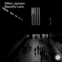 Milton Jackson - Beautiful Liars