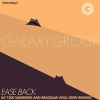 Galaxy Group - Ease Back