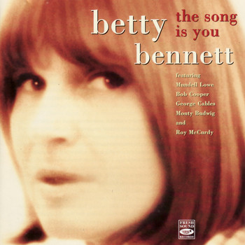 Betty Bennett - The Song Is You